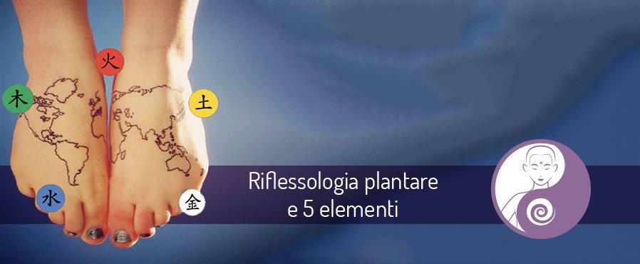 La Riflessologia Plantare ed i 5 elementi